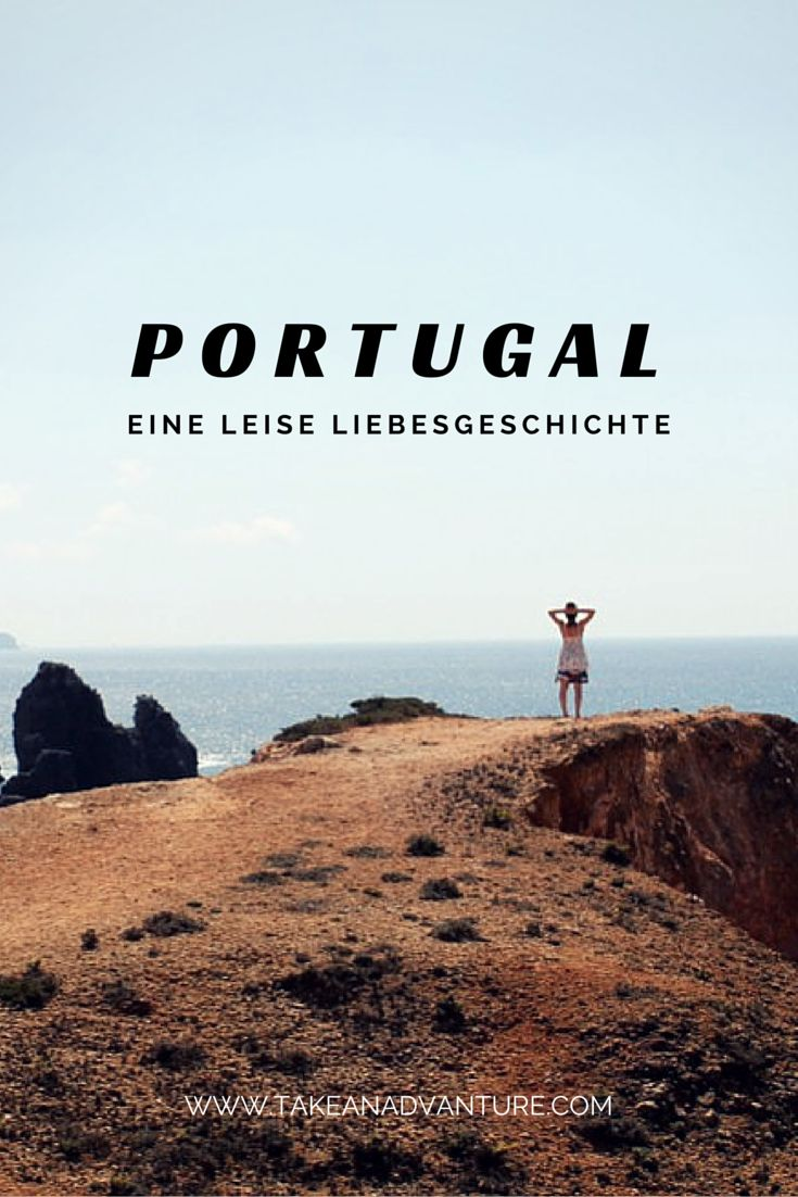 Portugal. Algarve. Ich habe mich verliebt! In diese atemberaubende Landschaft, in die perfekten Wellen und in die schöne Zeit. Eine leise Liebesgeschichte.
