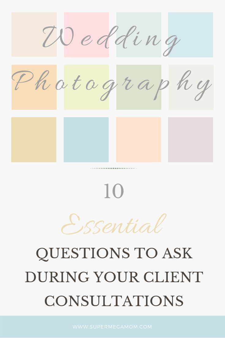 Wedding Photographer Client Questions To Gather Important Information Wedding Photographers Photography Education Wedding Photography