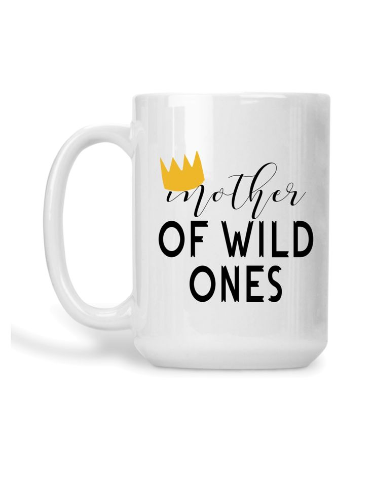 Mother of wild ones mug where the wild things are mom mug wild one mom of wild one