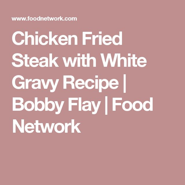 What is a popular recipe for homemade white gravy?
