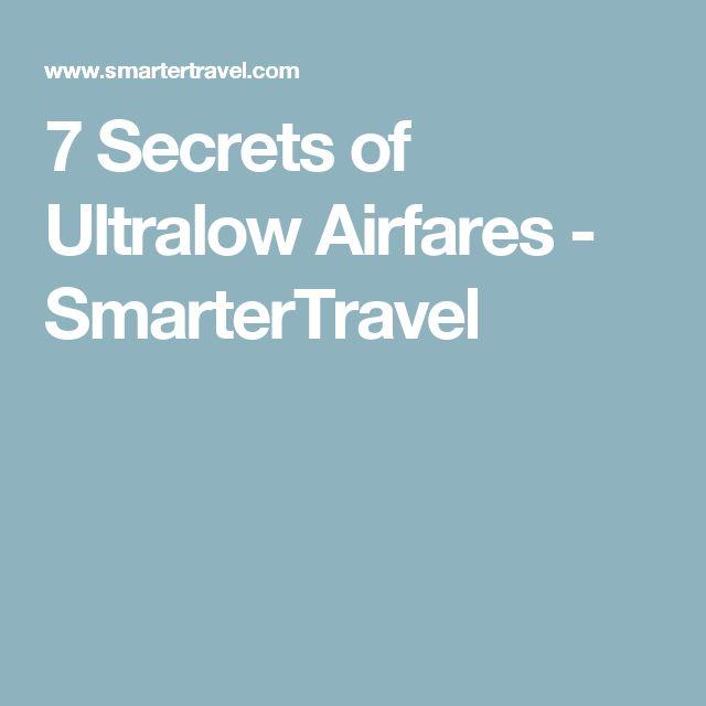 7 Secrets of Ultralow Airfares - SmarterTravel