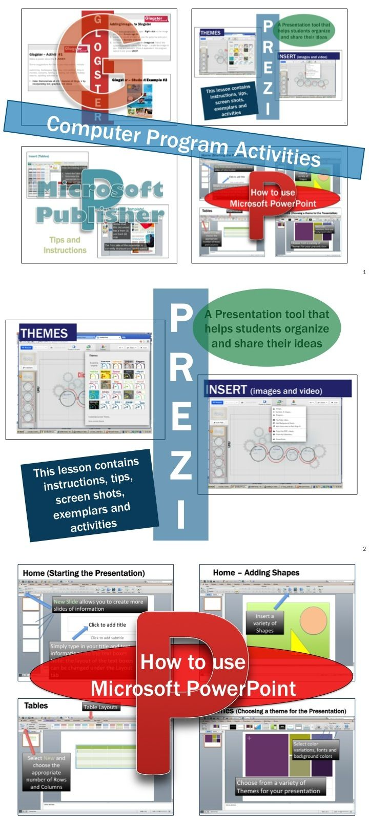 * This lesson contains instructions, screen shots and tips for using many software programs including Microsoft Word, Excel, PowerPoint, Publisher, Glogster, Prezi, MovieMaker, GoAnimate and Weebly.  * Several rubrics, marking schemes and student exemplars are provided for many of the lessons and activities.
