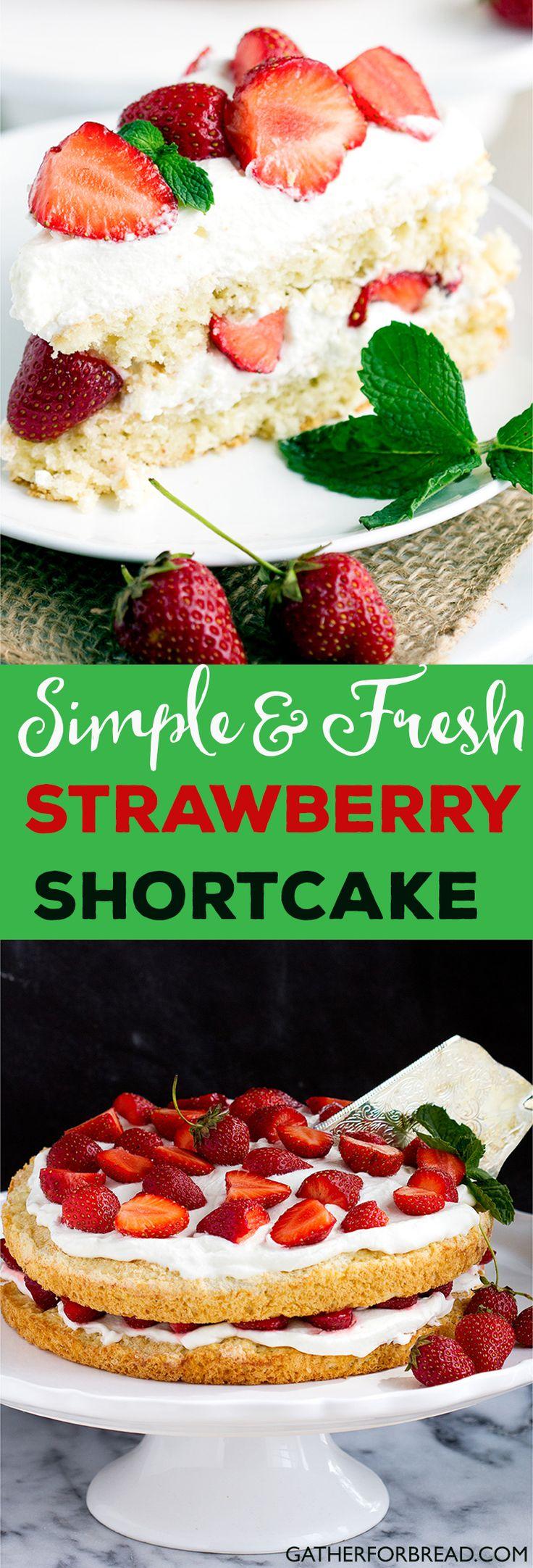 "Simple Homemade Strawberry Shortcake - Summer's way of saying ""Hello!"""