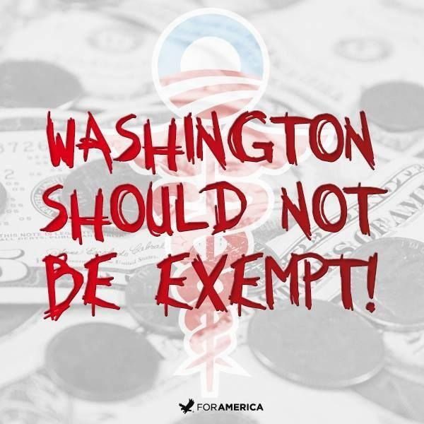 There Should Be No Exemptions Wavers Or Exceptions In Obamacare