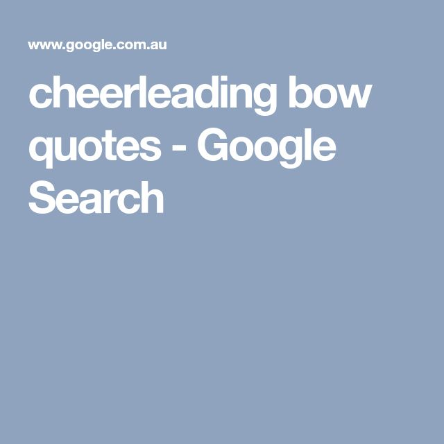 cheerleading bow quotes - Google Search