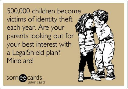 500,000 children become victims of identity theft each year. Are your parents looking out for your best interest with a LegalShield plan? Mine are! http://AffordableLegalBenefits.com