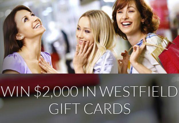 WIN $2000 in Westfield Gift Cards
