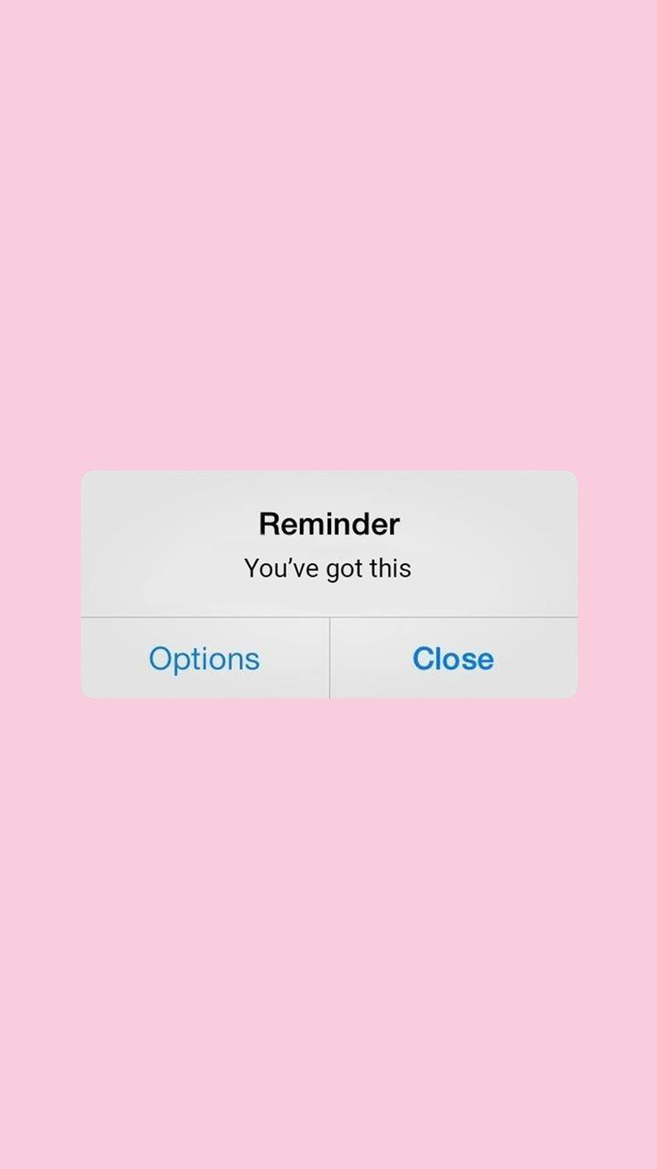 You Ve Got This Motivation Words Wallpaper Wallpaper Quotes Iphone Reminders