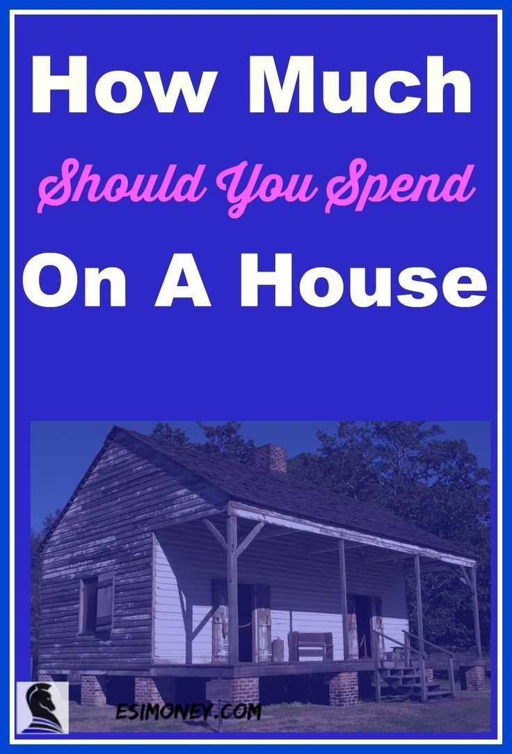 How Much Should You Spend On A House Rock Your Money Save Money