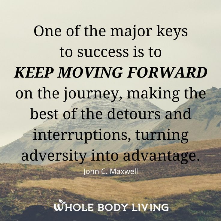 Keep Moving On Quotes: 1000+ Ideas About Keep Moving Forward On Pinterest