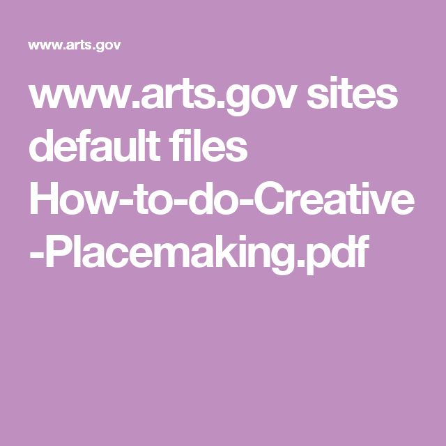 www.arts.gov sites default files How-to-do-Creative-Placemaking.pdf