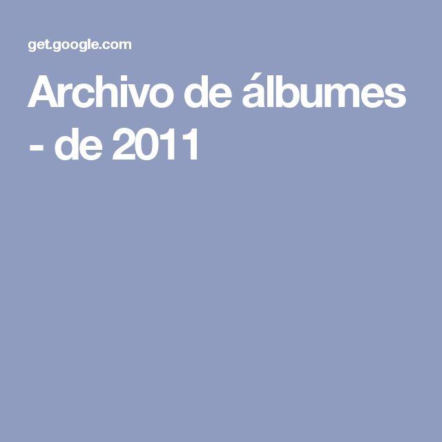 Archivo de álbumes - de 2011