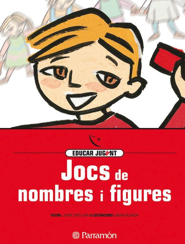 Jocs de nombres i figures.  Jordi Batllori.