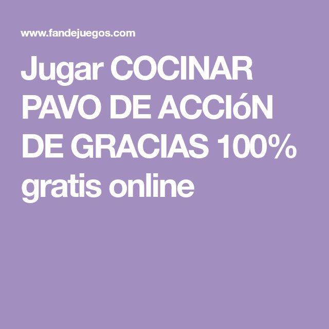 Jugar COCINAR PAVO DE ACCIóN DE GRACIAS 100% gratis online