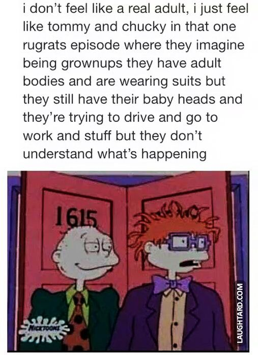 being a grownup is like the rugrats