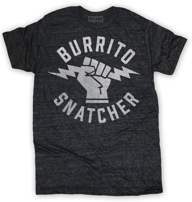 Want!  burrito tee – Buy Me Brunch