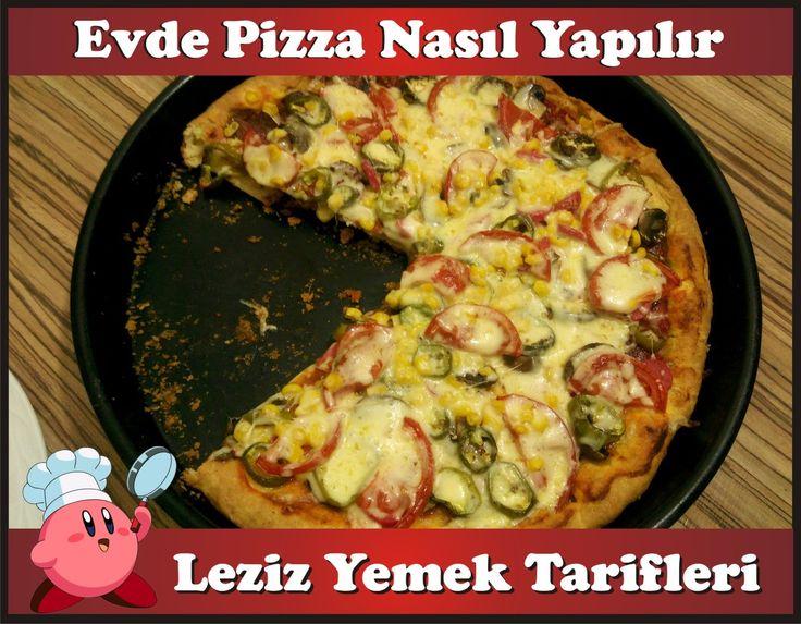 Pizza Nasıl Yapılır (How to Make Homemade Pizza )