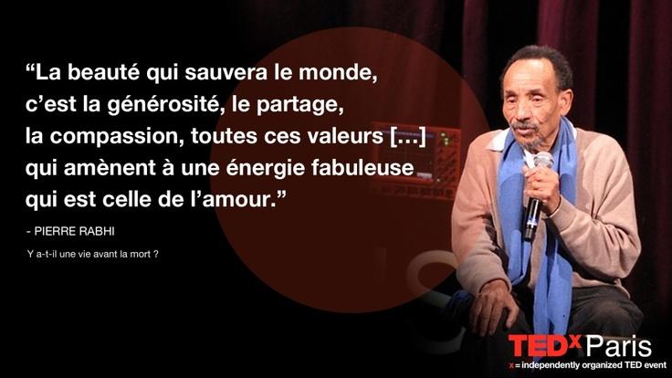 Spiritualité Ouvrir nos consciences Les citations TEDxParis: Pierre Rabhi | TEDxParis