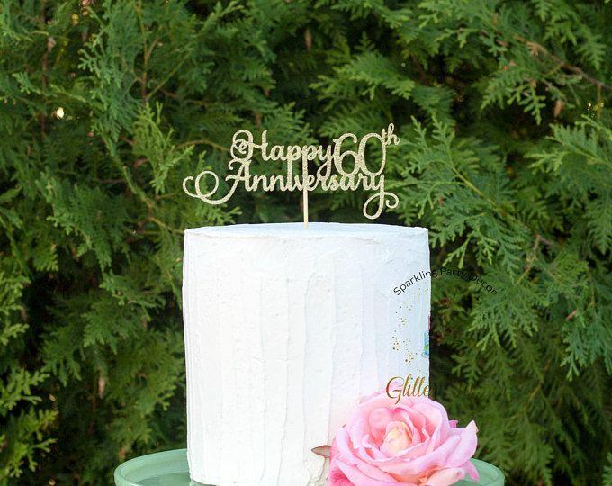 Happy 60th Anniversary Cake Topper, Anniversary Cake Topper, Personalized Cake Topper,Gold Cake Topper, 60th anniversary party decor