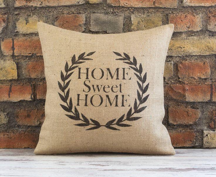 Home sweet home, pillow, home decor, decorative pillow, housewarming gift, burlap pillowcase ...
