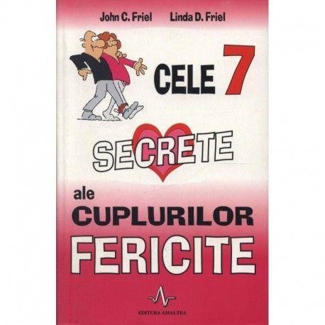 Cele 7 secrete ale cuplurilor fericite (ed. tiparita)