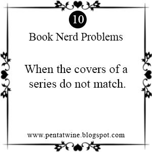 Pentatwine: Book Nerd Problems#10