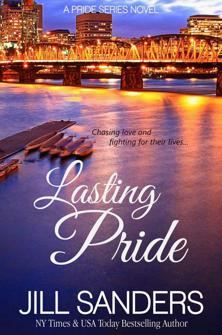 Amazon.com: Lasting Pride (Pride Series Romance Novels (Volume 4)) eBook: Jill Sanders: Kindle Store
