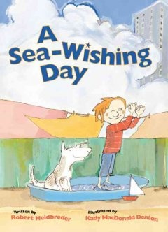 http://fvrl.bibliocommons.com/item/show/1487062021_a_sea-wishing_day
