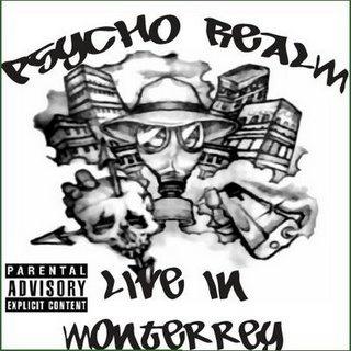psycho realm...some socially conscious lyrics...chicano rap