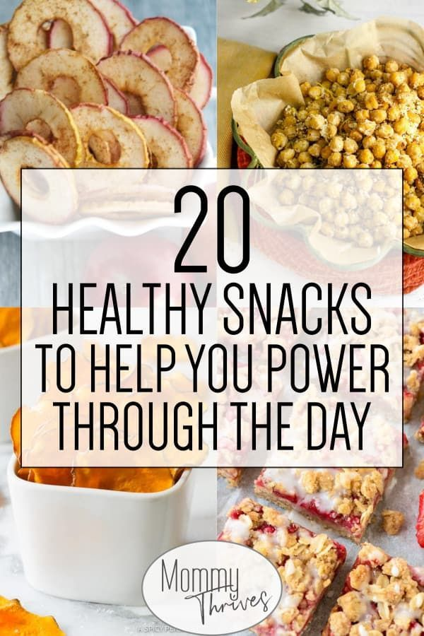 20 Healthy Snacks To Add To Your Diet Mommy Thrives Healthy Work Snacks Healthy Snacks Recipes Quick Healthy Snacks