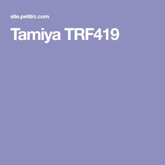 Tamiya TRF419