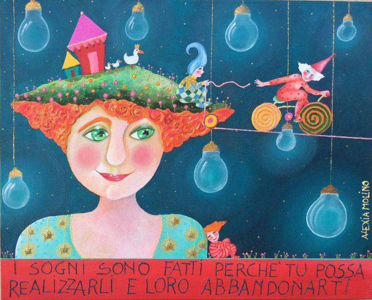 Alexia Molino - I sogni sono fatti perché tu possa realizzarli e loro abbandonarti (33x41)