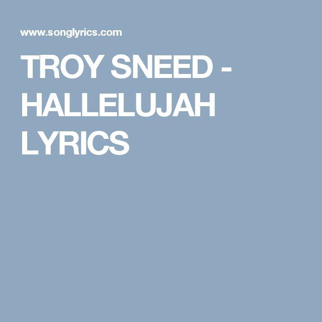 hallelujah troy sneed