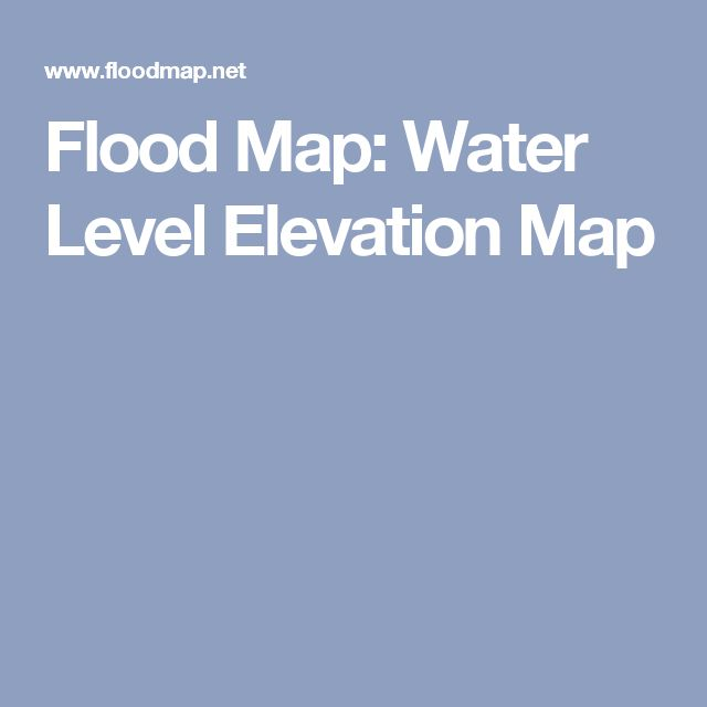 Flood Map Shows The Map Of The Area Which Could Get Flooded If The Water Level Rises To A Particular Elevation It May Help Flood Risk Assessment Or Flood