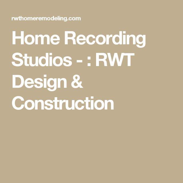 Home Recording Studios - : RWT Design & Construction