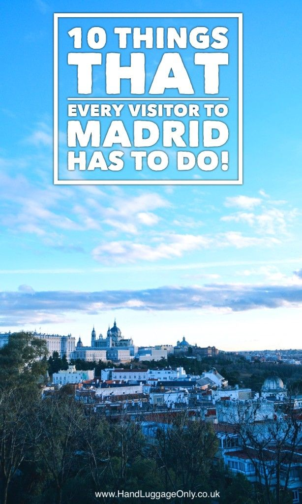 10 Of The Best Places In Madrid To Visit For A Weekend (1)