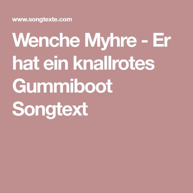 Wenche Myhre - Er hat ein knallrotes Gummiboot Songtext