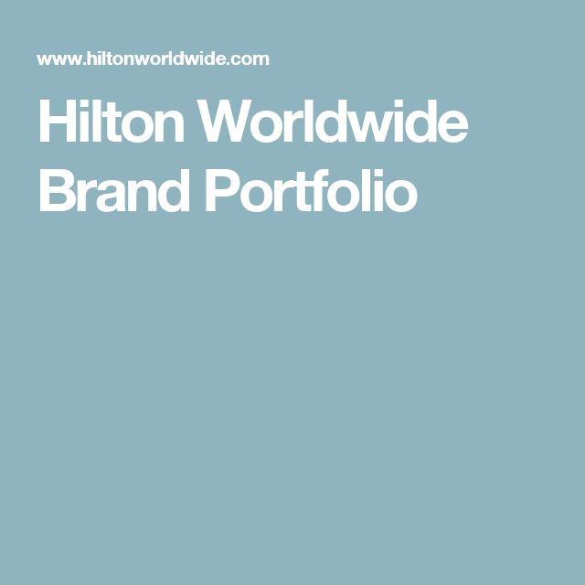 Hilton Worldwide Brand Portfolio