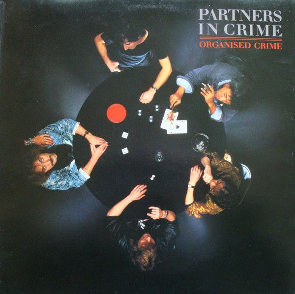 Partners In Crime (6) - Organised Crime at Discogs