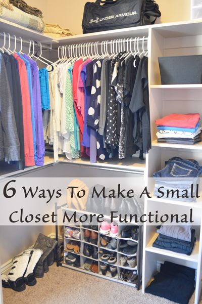 6 Ways to make a small closet more functional. Although judging from that  photo, she doesn't know what a small closet is, the tips are still good  ones.