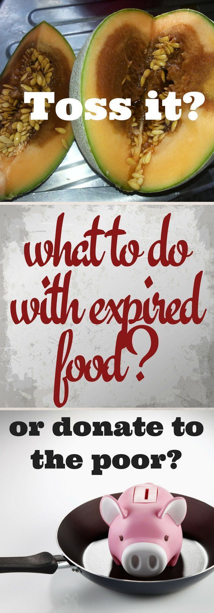 Expired food that's not good enough to eat - do you toss it or donate it to the poor?