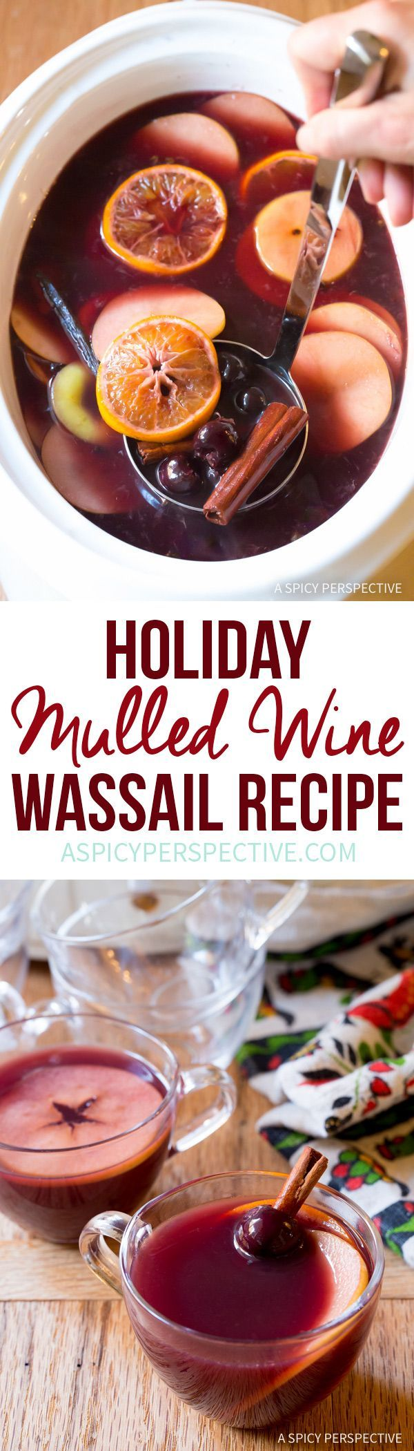 Vibrant Mulled Wine (Hot Wassail Recipe) on http://ASpicyPerspective.com #christmas #holiday
