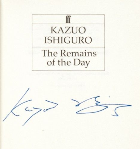 ISHIGURO, Kazuo. Remains of the Day.  Faber and Faber. 1989. First edition, signed by the author on the title-page. The 1989 Booker Prize Winner. The film adaptation of the novel, made in 1993 and starring Anthony Hopkins and Emma Thompson, was nominated for eight Academy Awards. #romance #drama #war