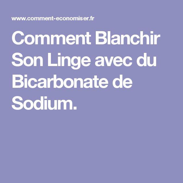 Superior Comment Blanchir Du Linge #3: Comment Blanchir Son Linge Avec Du Bicarbonate De Sodium.