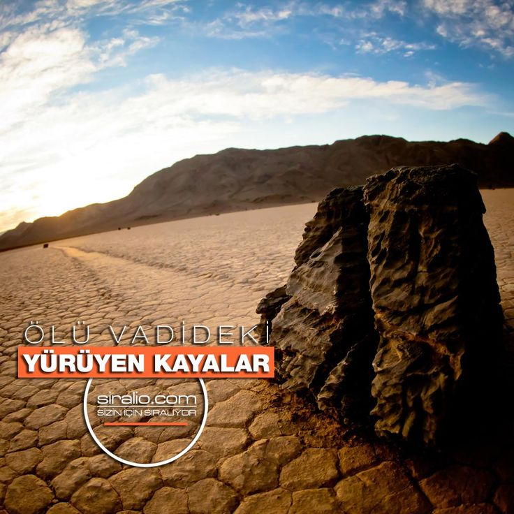 ÖLÜ VADİDEKİ YÜRÜYEN KAYALARIN SIRRI | siralio.com