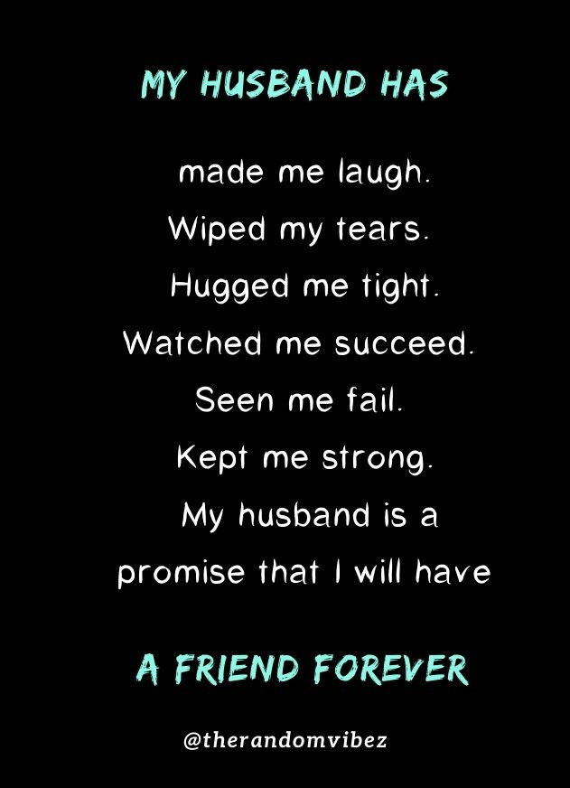50 My Husband Is My Best Friend Quotes To Express Your Love In 2020 Best Friend Quotes Husband Quotes Funny Laughing Quotes