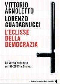 L'eclisse della democrazia - Vittorio Agnoletto