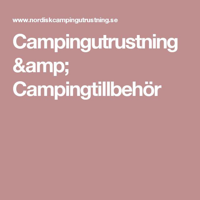Campingutrustning & Campingtillbehör