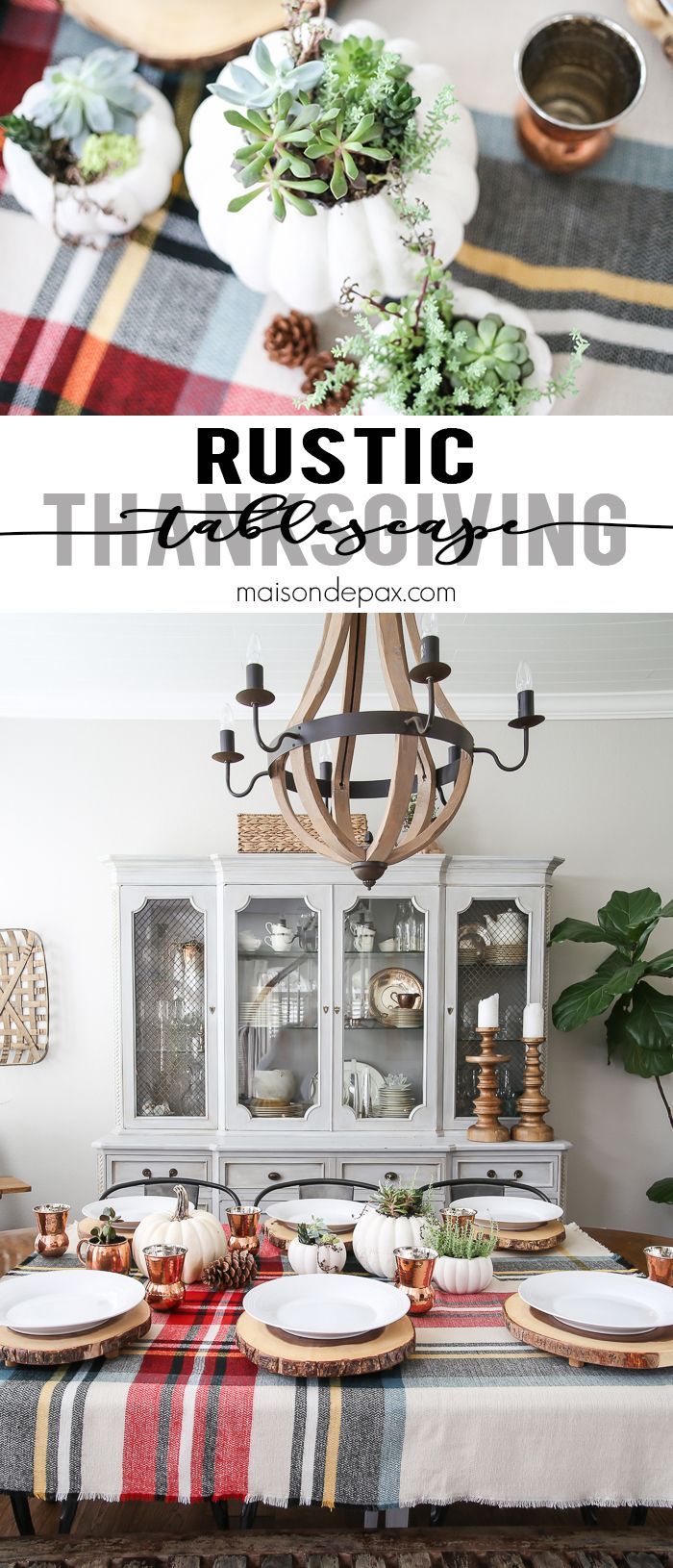 Plaid monograms natural wood ornaments feathers and i couldn t - Be Inspired To Create A Gorgeous Rustic Thanksgiving Tablescape With These Thanksgiving Decorating Ideas