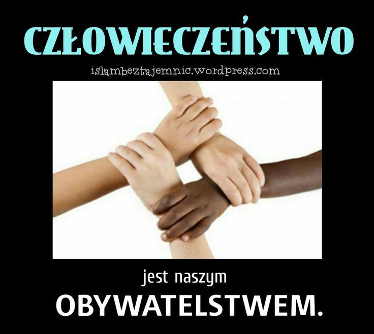 czlowieczenstwo jest naszym obywatelstwem